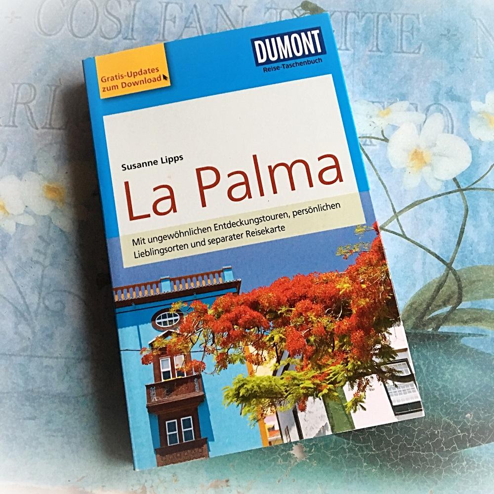 Reise nach La Palma Reiseführer La Palma von Dumont Sunnyside-of-life
